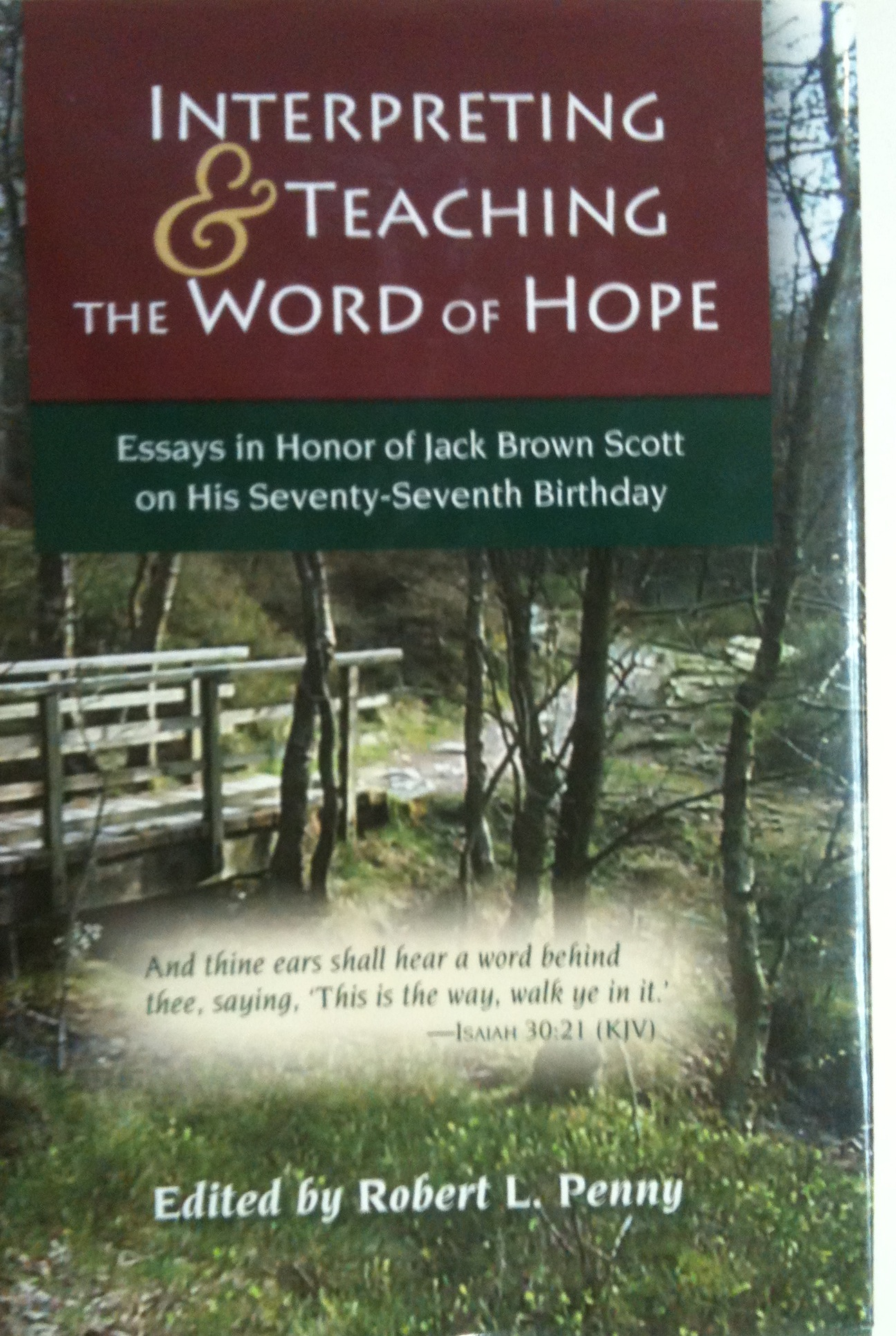 interpreting teaching the word of hope essays in honor of jack the life and ministry of dr jack brown scott is in some respects a simple tale north carolina lad becomes a preacher works for forty years